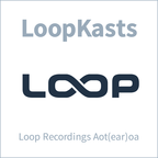 LoopKasts