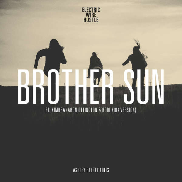Brother Sun (Ashley Beedle Edits)