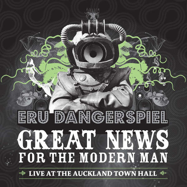 Great News For The Modern Man (Live at the Auckland Town Hall)