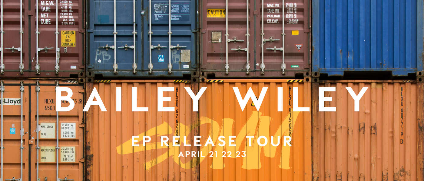 Bailey Wiley S.O.M.M. EP Release Tour