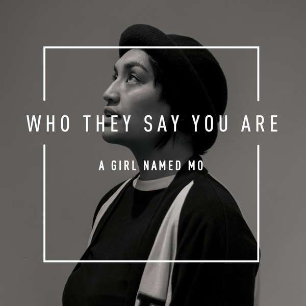 Who They Say You Are (Single)