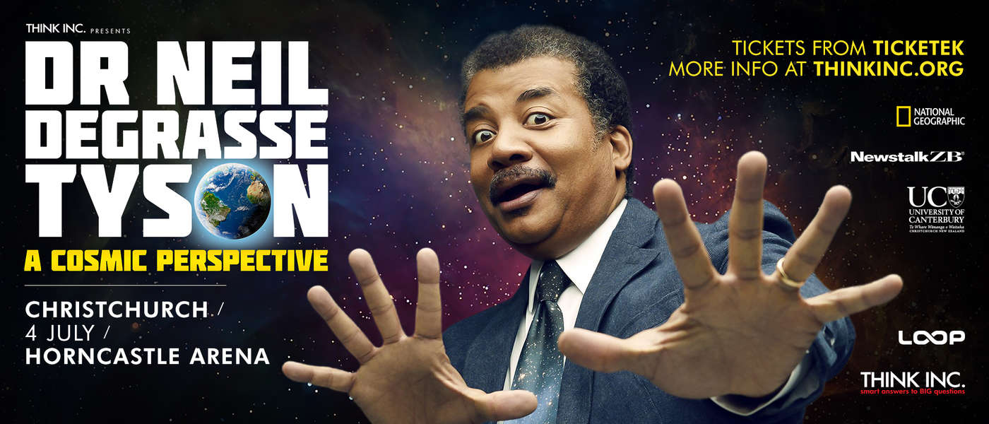 Neil deGrasse Tyson: A Cosmic Perspective - Christchurch